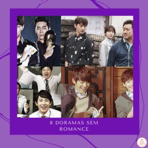 Read more about the article 8 doramas para assistir sem romance